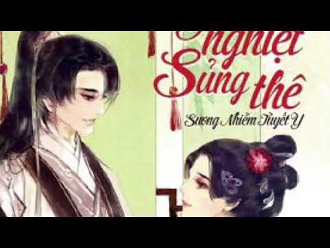 Chương 75-77: Audio Truyện Thừa Tướng Yêu Nghiệt Sủng Thê