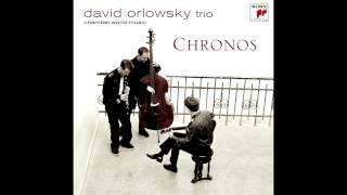 David Orlowsky Trio - Lyra
