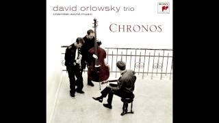 David Orlowsky Trio - Lyra