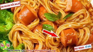 ✅ Làm Mỳ Ý Xiên Xúc Xích Kỳ Diệu Ngon Bất Ngờ   Hồn Việt Food