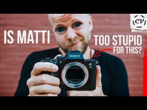 Is Matti Haapoja Too Stupid For The Sony A7iii?