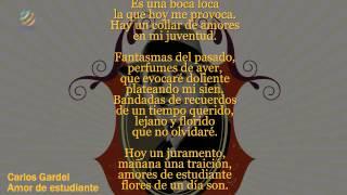 Carlos Gardel  - Amores De Estudiante (Letra)