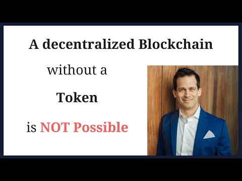 A decentralized blockchain without a token or cryptocurrency coin is impossible