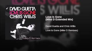 Love Is Gone (Mike D Extended Mix)