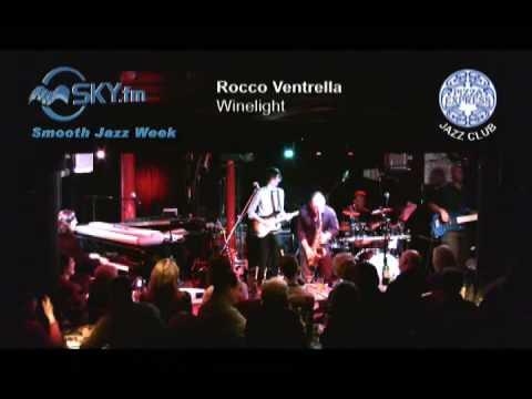 Rocco Ventrella - Winelight