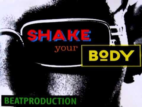 BEATPRODUCTION--- SHAKE  YOUR BODY--- I LOVE 1996!!!