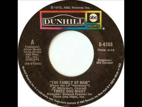 THREE DOG NIGHT * The Family Of Man  1972   HQ