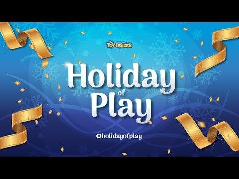 The Toy Insider's Holiday of Play & Holiday Gift Guide feat. the HOTTEST TOYS!