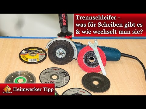 Trennschleifer - was für Scheiben gibt es & wie wechselt man sie?