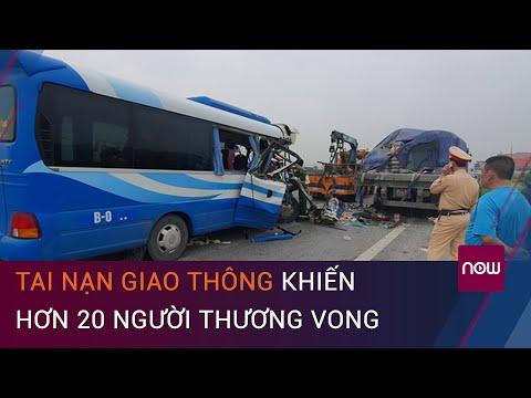 Nghệ An: Tai nạn giao thông nghiêm trọng, hơn 20 người thương vong | VTC Now