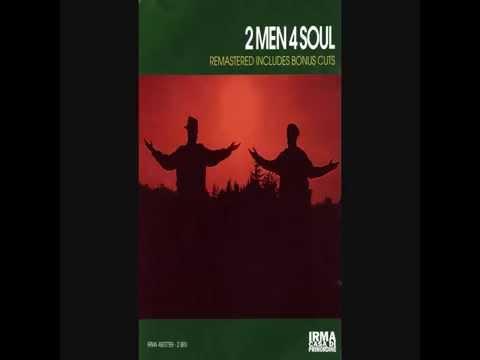2 men 4 soul - spread your love