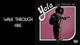 Yola - Walk Through Fire [Official Audio]