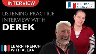 French Listening Practice - Alexa interviews Derek