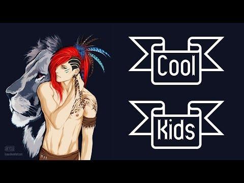Nightcore - Cool Kids [male]