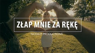 Nokaut - Złap mnie za rękę (Official Video 2017)