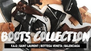 My Boots Collection (Ft. Saint Laurent, Bottega Veneta & Balenciaga)