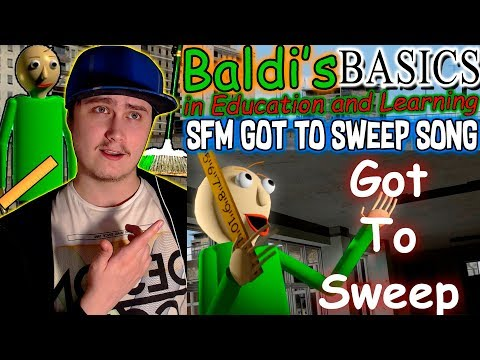 [SFM Baldi] Got To Sweep (Baldi's Basics in Education And Learning Song) | Reaction