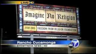 Atheist Billboard - Rancho Cucamonga, CA - Freedom From Religion Foundation (FFRF) - Local news