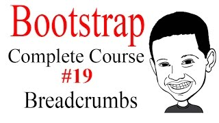 Bootstrap Complete Tutorial Course #19 Creating and Modifying BreadCrumbs - COOL Tutorial!