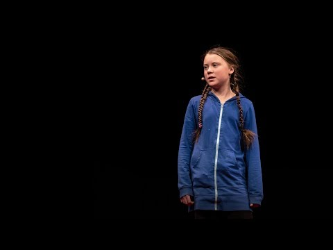 The disarming case to act right now on climate change   Greta Thunberg