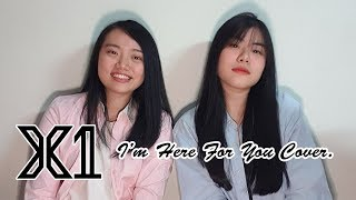 X1 (엑스원)  - I'm Here For You Cover by JEANETH x JW
