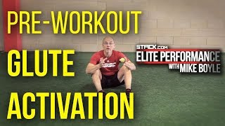 Elite Performance With Mike Boyle: Pre-Workout Glute Activation
