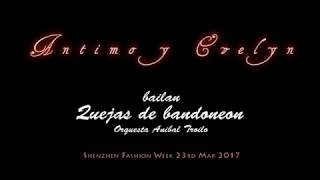 """Antimo Russo y Evelyn Yip bailan """"Quejia de Bandoneon"""""""
