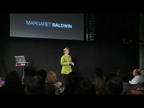 TEDxAtlanta - Margaret Baldwin - The Power of Dialogue