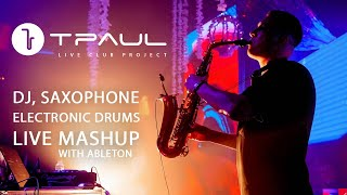 TPaul - Promo 2019 (Dj and Saxophone)