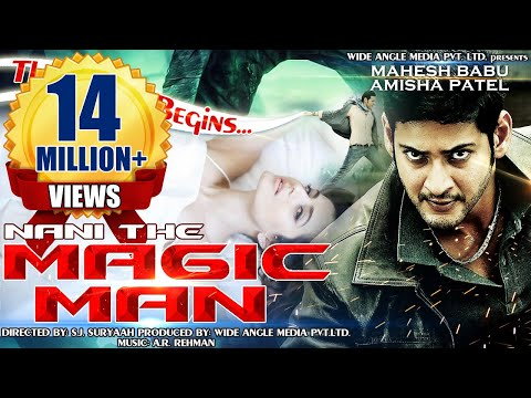 Naani - The Magic Man - Mahesh Baabu, Amisha Patel | Dubbed