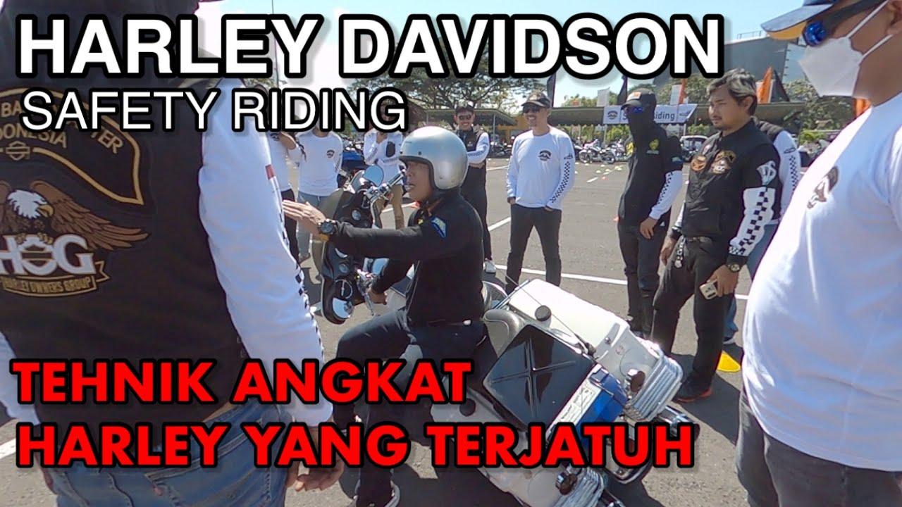HARLEY DAVIDSON | SAFETY RIDING | TEHNIK ANGKAT HARLEY YANG TERJATUH