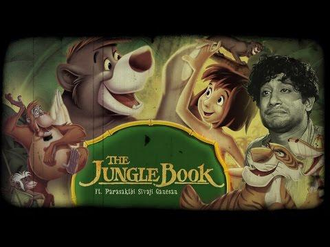The Jungle Book by Parasakthi Sivaji Ganesan - South Indianized Trailers   Put Chutney
