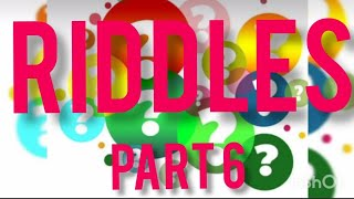 Part 6 || Tricky Riddles that can stretch your mind || Tricky Riddles  || Riddles for all ages ||