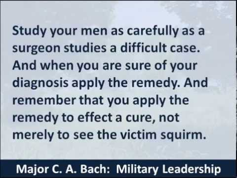 Military Leadership Commencement Speech, Major C.A. Bach, 1917, Hear and Read How to Command Respect