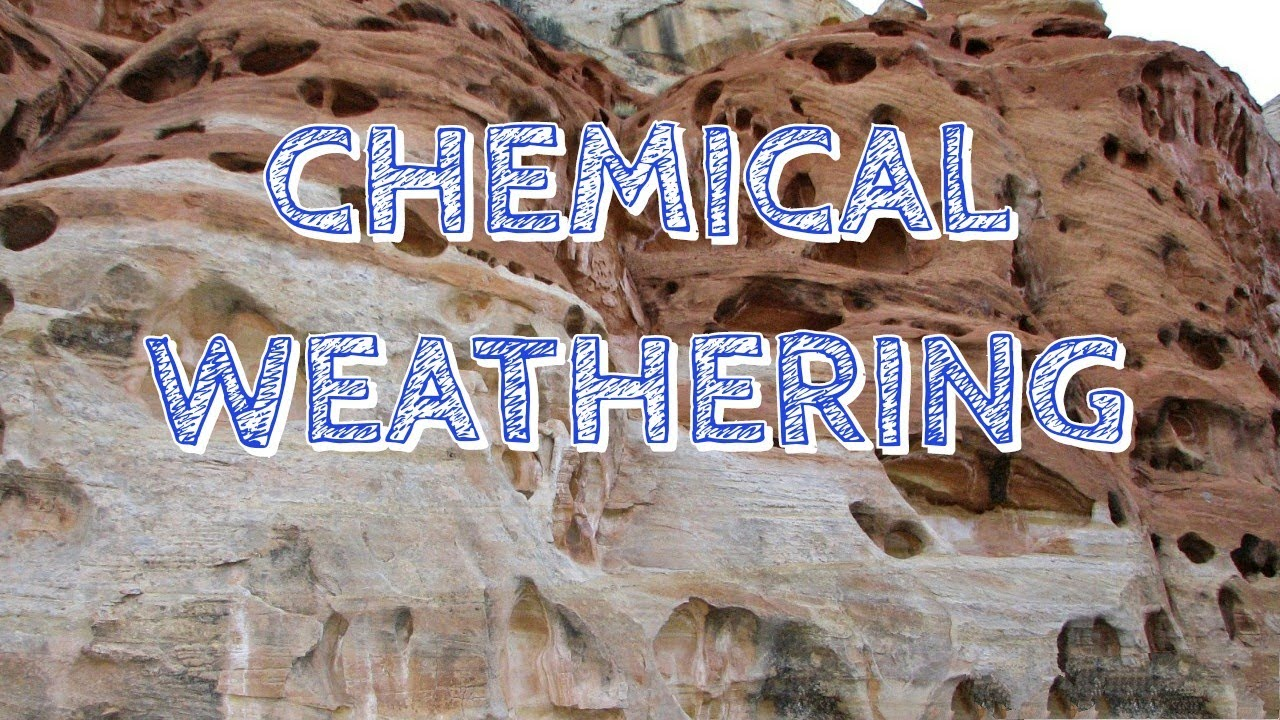 CHEMICAL WEATHERING - YouTube