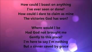Gaither Vocal Band - Sinner Saved By Grace (Lyrics)