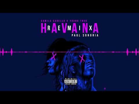 Camila Cabello - Havana Ft. Young Thug (Paul Sonoria Remix)