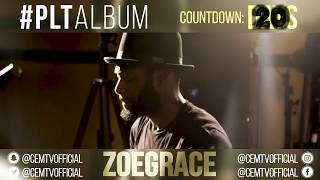 Zoe Grace - #PLTAlbum Countdown: 20 Days To Go! (Jacobs Song -  Briana Babineaux)