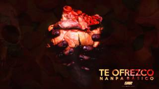 Te Ofrezco - Nanpa Básico thumbnail