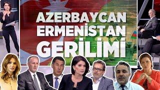 Azerbaycan-Ermenistan Gerginliği - Neden - Özel Masa (TEK PARÇA)