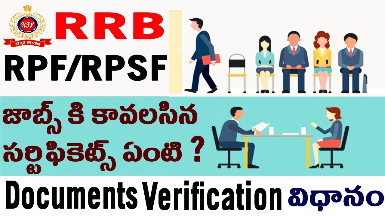 RRB RPF/RPSF Constable & SI Document verification Process Required