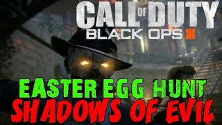 "BLACK OPS 3 ZOMBIES: Shadows of Evil! ★ ""ALL The Easter Egg Things!"""