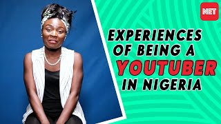 Being A YouTuber In Nigeria  Five YouTubers Share Their Experiences Making YouTube Videos In Lagos