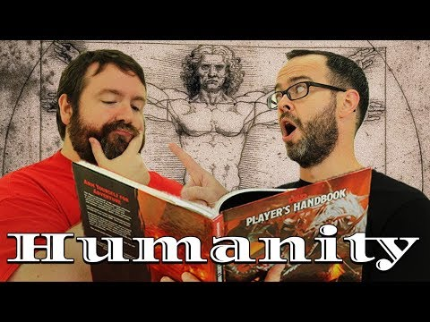 Humanity: why make Human Player Characters in 5e Dungeons & Dragons
