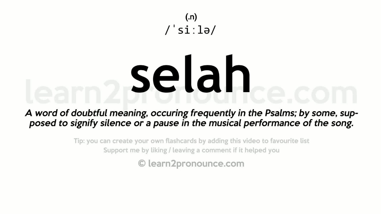 selah pronunciation and definition youtube