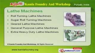 Heavy Duty Lathe Machines  by Kamla Foundry And Workshop, Batala