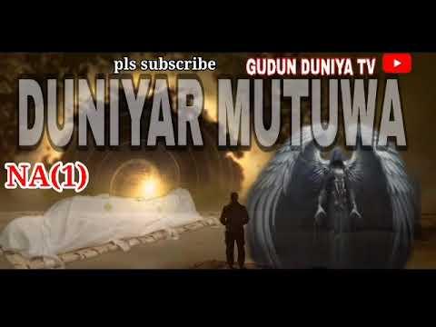 Download DUNIYAR MUTUWA KASHI NA (1)