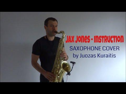 Jax Jones - Instruction ft. Demi Lovato, Stefflon Don [Saxophone Cover] by Juozas Kuraitis