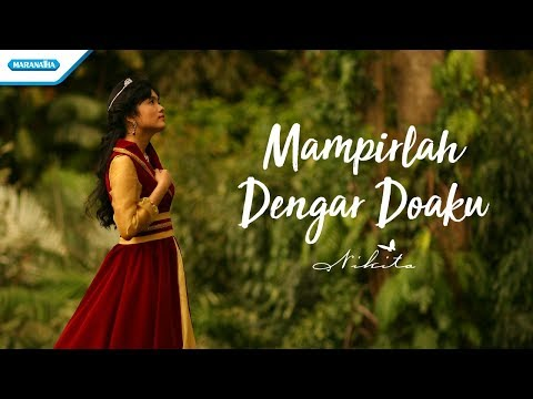 Nikita - Mampirlah Dengar Doaku (Official Video Lyric)