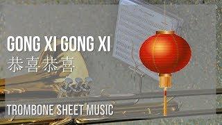 Download Trombone Sheet Music: How to play Gong Xi Gong Xi 恭喜恭喜 by Yao Li, Yao Min 姚莉,姚敏